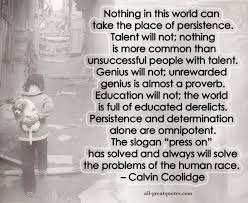 Nothing In This World Can Take The Place Of Persistence Talent Will Custom Calvin Coolidge Quotes Persistence