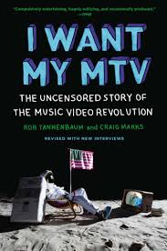 Mtv Co Uk Charts I Want My Mtv The Uncensored Story Of The Music Video