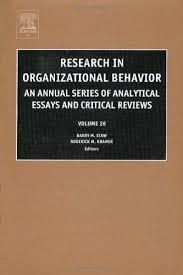 research in organizational behavior an annual series of analytic research in organizational behavior an annual series of analytic essays and critical reviews volume 26