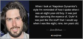 "Napoleon Dynamite Quotes Impressive Jason Reitman Quote When I Look At 'Napoleon Dynamite""s Style I'm"