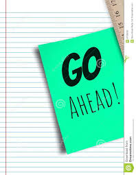 Go Ahead Text Written On Page With Ruler Stock Photo Image Of