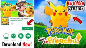 Pokemon Let's Go Pikachu English Version Apk Download