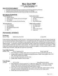 Mary Ebert Resume EHS Manager. Mary Ebert PMP LinkedIn:  marysmithebert@yahoo.com Cell Phone: 651.380.1632 ...