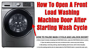 How To Open A Front Load Washing Machine Door After Starting