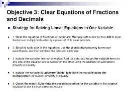 objective 3 clear equations of fractions and decimals