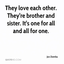 Quotes About Loving Your Brother Impressive Brother Quotes Page 48 QuoteHD