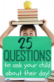 questions to ask your child about their day a mom s take