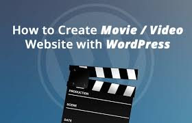 how to create a video how to create a movie video website with wordpress