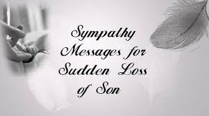Loss Of A Son Quotes Simple Sympathy Messages For Sudden Loss Of Son