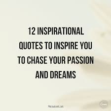 Inspirational Quotes On Dreams And Passion