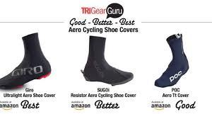 Best Cycling Shoe Covers Good Better Best Trigearguru