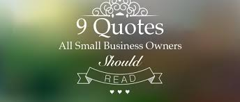 Business Quote Magnificent Small Business Quotes