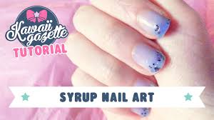 Syrup Nail Art ~ tutorial - YouTube