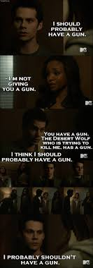 Teen Wolf - Quote - I propably shouldn't have a gun
