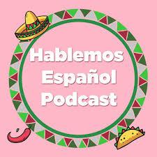 Hablemos Español | Mexican spanish