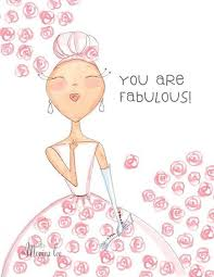 You Are Fabulous Picture Quotes Amazing Fabulous Quotes