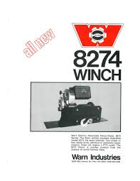 warn industries the history of the warn m8274 winch warn m8274 winch ad from 1974