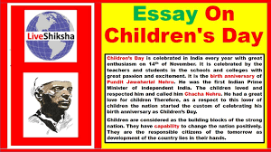 essay on children s day in english children s day essay in  essay on children s day in english children s day essay in english 250 words