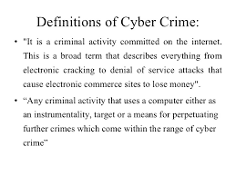 cyber crime  2 definitions of cyber crime