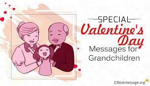 Special Valentines Day Messages For Grandchildren Valentine