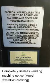 Vending Machine Report Adorable FLORIDA LAW REQUIRES THIS NOTICE TO BE POSTED ON ALL FOOD AND