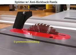 table saw kickback. splitter with anti-kickback pawls use a quality table saw kickback