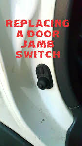 picture of replacing a car door jamb switch
