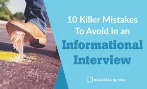 How To Conduct An Informational Interview 10 Mistakes To Avoid In An Informational Interview By Mac Prichard