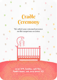 We Invite You To Join Us For The Cradle Naming Ceremony