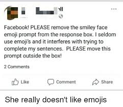 Ell Facebook Please Remove The Smiley Face Emoji Prompt