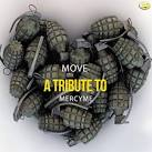 Move: A Tribute to Mercyme
