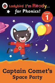 Captain Comet's Space Party Ladybird <b>I'm Ready for Phonics</b>: Level ...