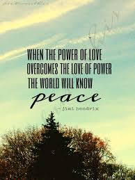 Quote About Peace And Love Extraordinary 48 Peace Quotes Sayings Quotations