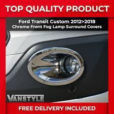 Custom Fog Designs Ford Transit Custom 12 18 Chrome Front Fog Lamp Covers Fog