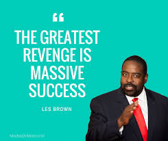 Les Brown Live Your Dreams Quotes Best Of 244 Motivational Les Brown Quotes Mindset24Millions