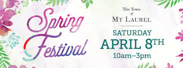 Spring Festival Mt Laurels Spring Festival Returns Saturday April 8th