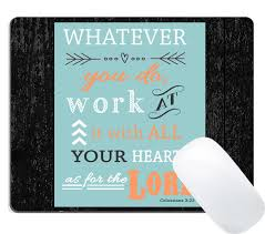 Wknoon Christian Inspirational Quotes Bible Verses Scripture Mouse Pad Colossians 323 Whatever You Do Work At It With All Your Heart As For The Lord