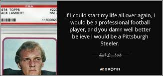 TOP 40 STEELERS QUOTES AZ Quotes Delectable Pittsburgh Quotes
