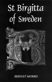 St Birgitta of Sweden : Bridget Morris : 9780851157276 : Blackwell's
