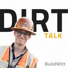 Dirt Talk by BuildWitt