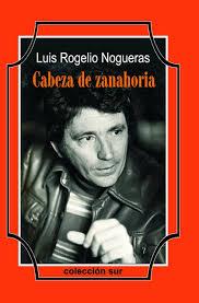 """Resultado de imagen para """"Luis Rogelio Nogueras"""""""