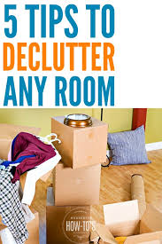 de clutter how to declutter any room 5 tips that work ready to get started