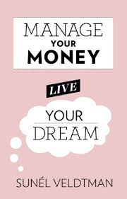 Tafelberg Book Details Manage Your Money Live Your Dream How