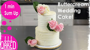 How To Make A Rustic Buttercream Wedding Cake With Real Flowers