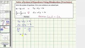 ex solve a system of equations using eliminations fractions