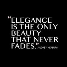 Beauty Never Fades Quotes Best Of Elegance Is The Only Beauty That Never Fades QUOTES Pinterest