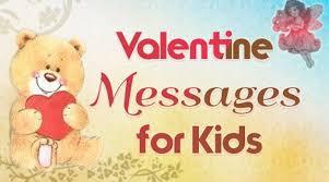 Valentines Day Messages For Kids Best Valentine Day Wishes
