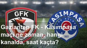Gaziantep FK - Kasımpaşa maçı ne zaman, hangi kanalda, saat kaçta? - YouTube