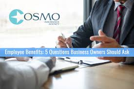 Questions To Ask Business Owners Employee Benefits 5 Questions Business Owners Should Ask