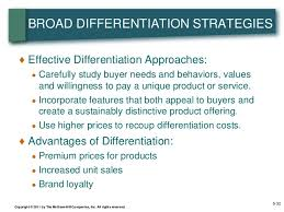 a broad differentiation strategy works best in situations where sm lecture five business strategy